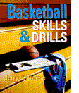 Basketball Skills and Drills