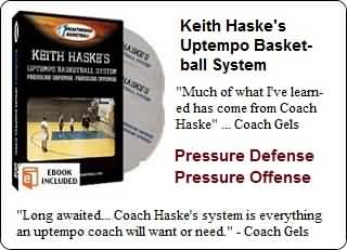 Keith Haske's uptempo basketball system